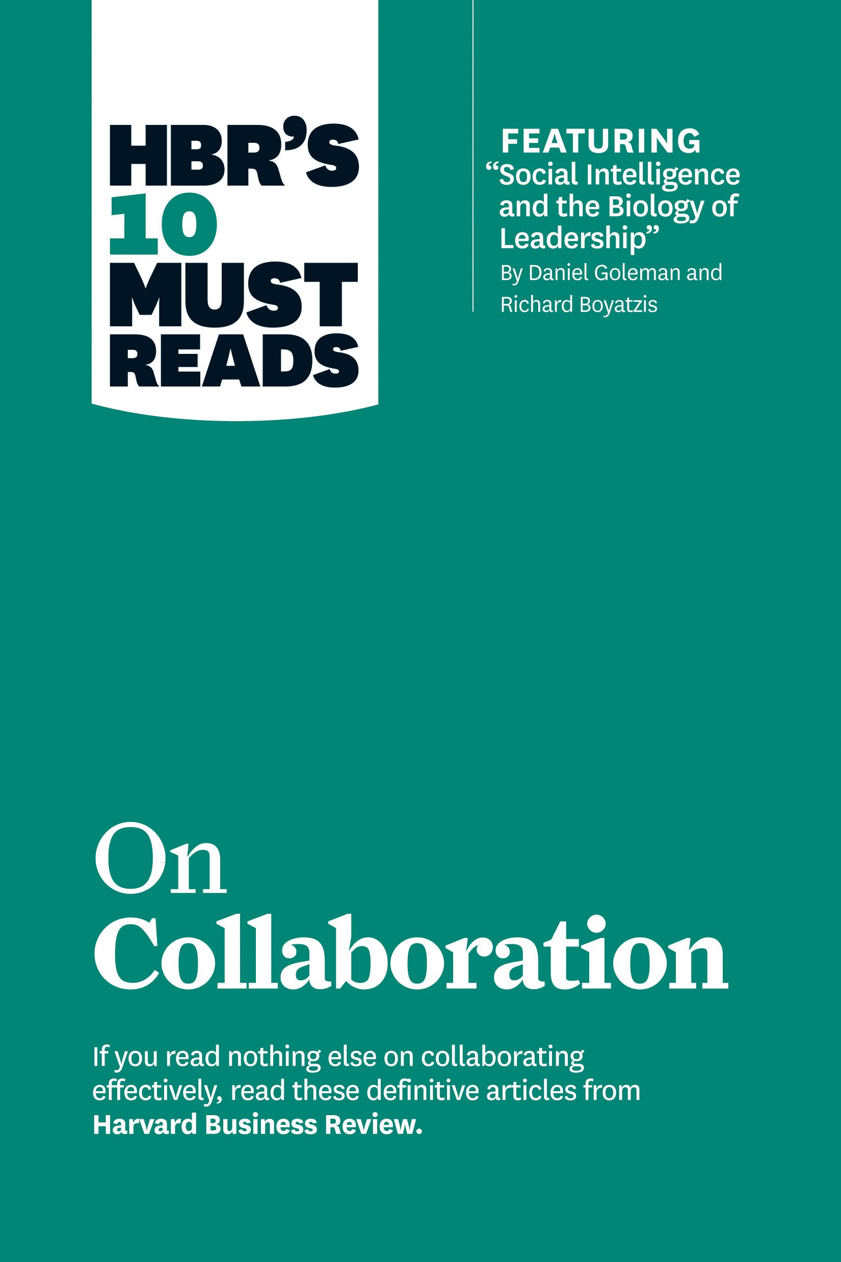 11 Books On Collaboration Teamwork And Management HBR 10 Must Reads On Collaboration